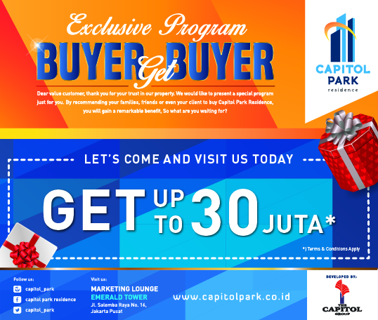 Capitol park residence salemba jakarta pusat - EXCLUSIVE PROGRAM - BUYER GET BUYER MARCH