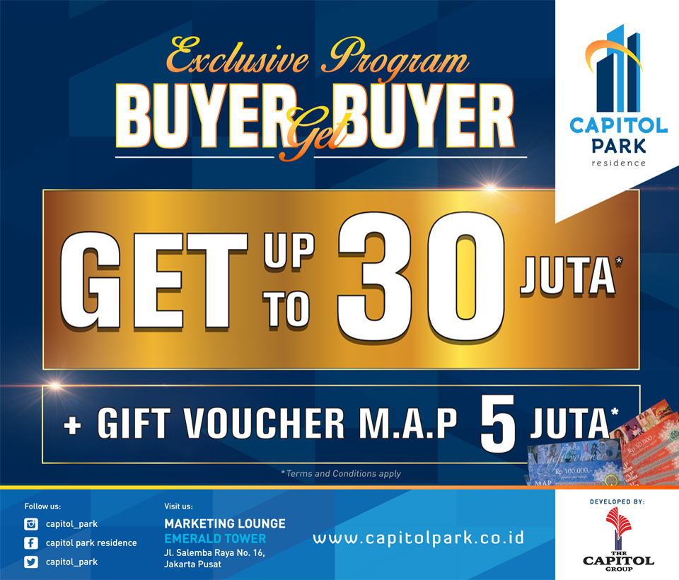 Capitol park residence salemba jakarta pusat news - Exclusive Program - Buyer Get Buyer